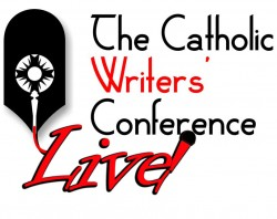 Catholic? Writer? Cast out for a big catch with the Lord in your boat, and come to the Catholic Writers Conference LIVE!
