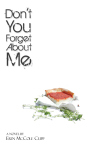 Don't You Forget About Me FTcasefrontcover