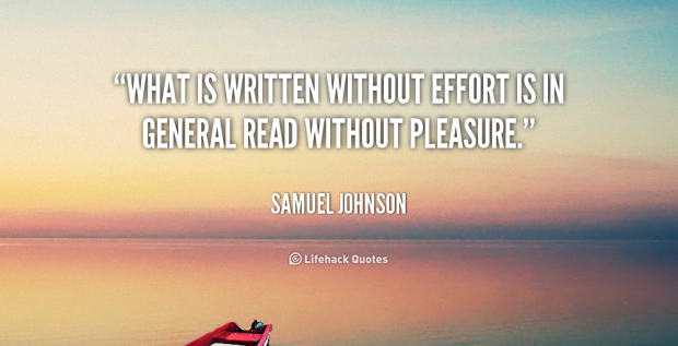 quote-Samuel-Johnson-what-is-written-without-effort-is-in-109386_3