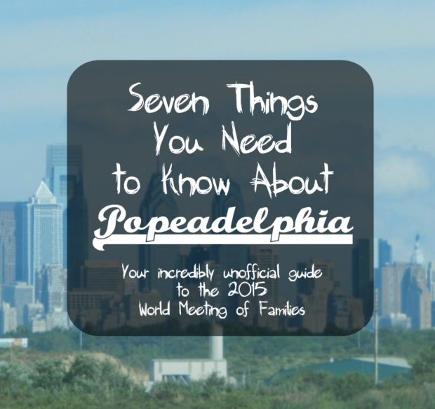 Visiting Philadelphia during the World Meeting of Families? This post will help you blend in like a local. As long as you take off your nametag, that is.