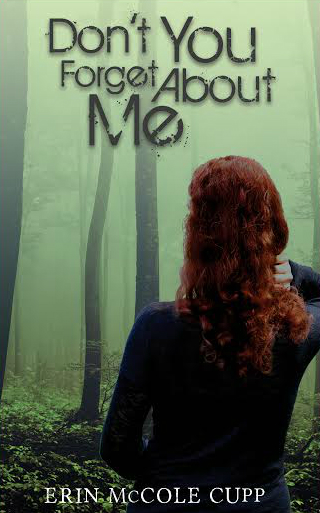 Don't You Forget About Me by Erin McCole Cupp, TOB romantic suspense