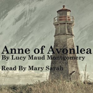 An Open Book Linkup: Anne of Avonlea (classics, audiobook)
