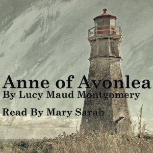 An Open Book Linkup: Anne of Avonlea (classics, audiobook)