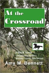 An Open Book Linkup: At the Crossroad by Amy M. Bennett (Black Horse Campground Mystery #4, cozy mystery, suspense)