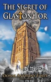 The Secret of Glaston Tor, Book 1 onf The Glaston Chronicles by Donal Anthony Foley, reviewed at Erin McCole Cupp's #OPENBOOK review