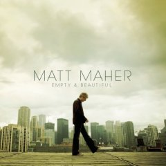 MattMaherEmptyBeautiful