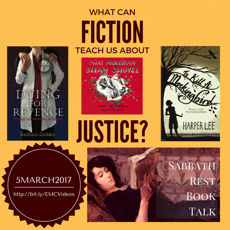 Sabbath Rest Book Talk: Where Fiction is Good for You! March 5, 2017 at 7pm Eastern Time, we'll be discussing JUSTICE in fiction.