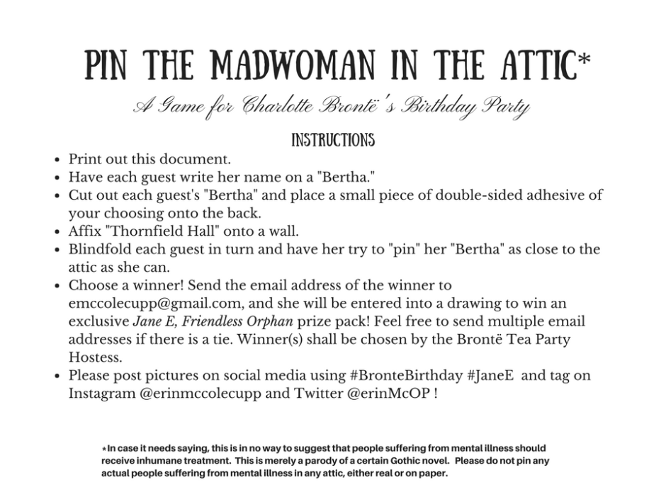 "Celebrate Charlotte Bronte's Birthday in True Gothic Style with ""Pin the Madwoman in the Attic!"" (See page for disclaimer)"