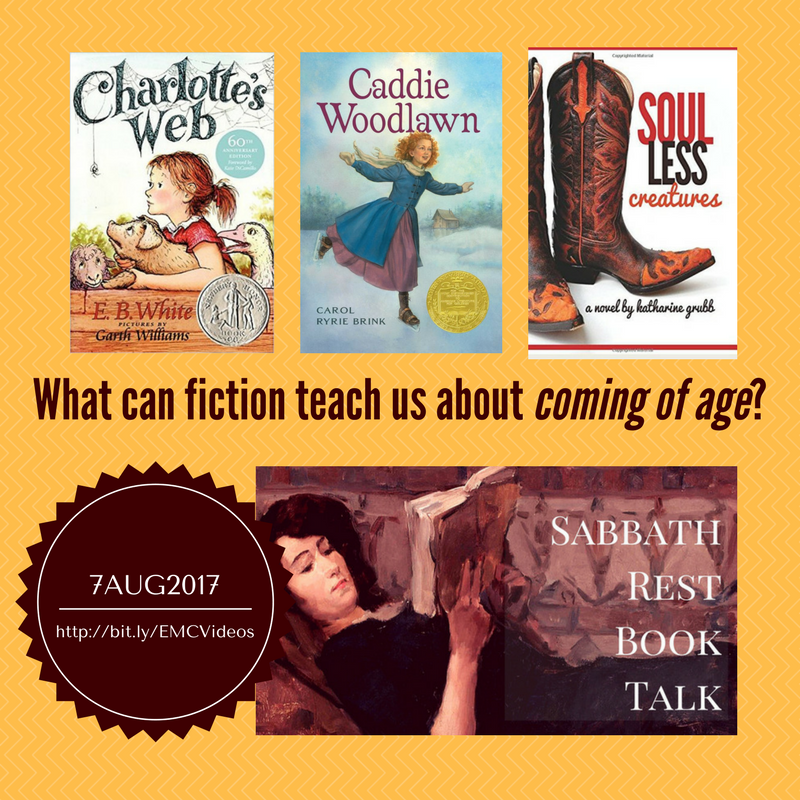 Sabbath Rest Book Talk: Where Fiction Is Good For You! Join us for August 2017, and we'll talk about how these books show us what we humans can learn about growing up.