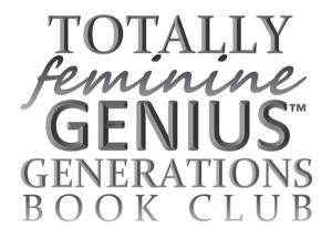 Virtue Mentoring for Teen Girls through the Totally Feminine Genius(TM) Generations Book Club